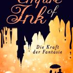 E-Book: Empire of Ink 1 – Die Kraft der Fantasie