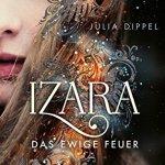 Izara – das ewige Feuer