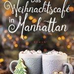 Das Weihnachtscafe in Manhattan