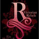 Victorian Rebels 2 – Ein Herz voll dunkler Schatten