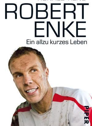 Ronald Reng, Fußballbuch, Robert Enke, Depression, Torhüter, Torwart