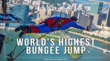 World's Highest Bungee Jump, Macau ✓