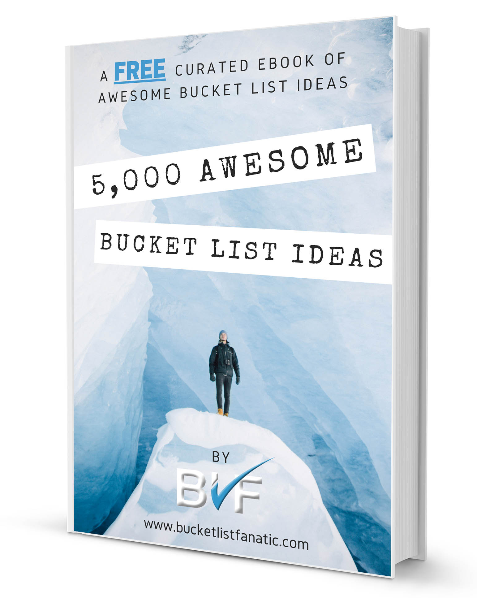 5000 Awesome Bucket List Ideas