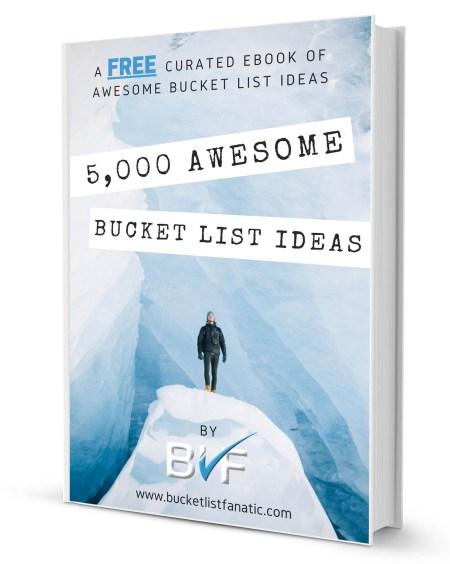 Free eBook - 5,000 Awesome Bucket List Ideas