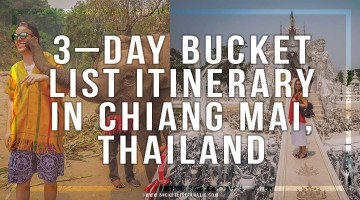 3–Day Bucket List Itinerary in Chiang Mai, Thailand