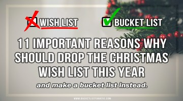 11 Reasons Why You Should Drop The Christmas Wish List This Year