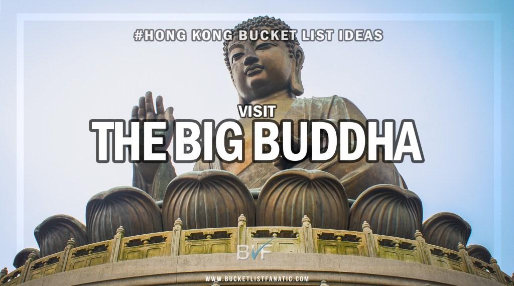 Hong Kong Bucket List - Visit Big Buddha
