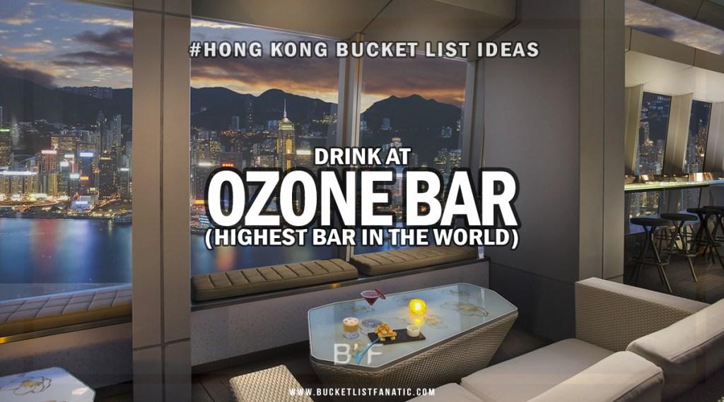 Hong Kong Bucket List - Ozone Bar