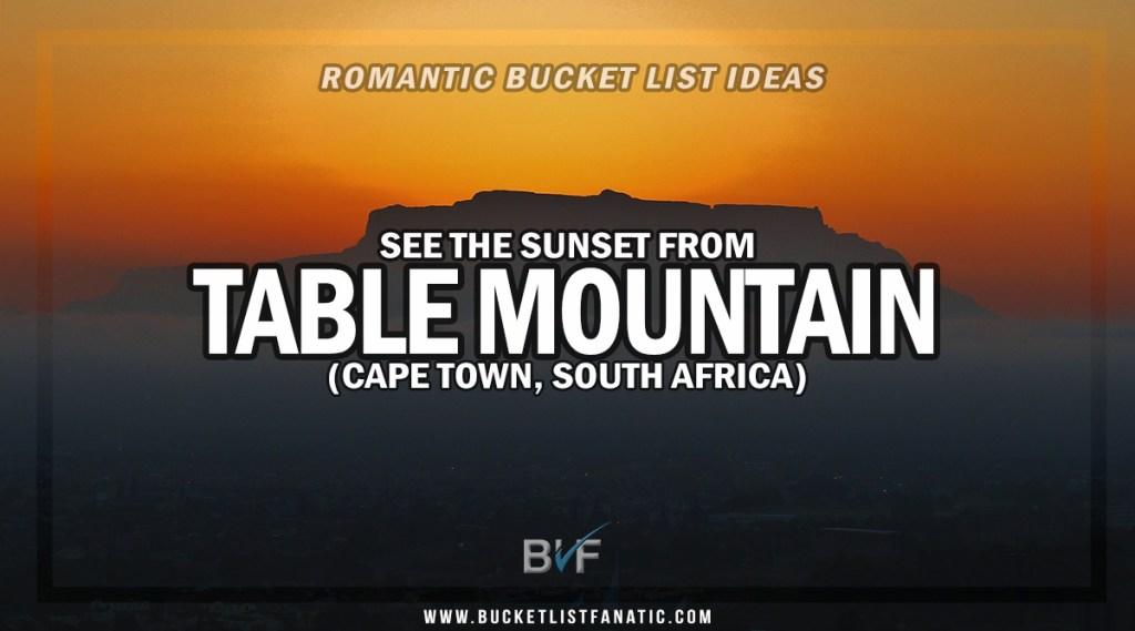 Table Mountain - Romantic Experiences Around the World
