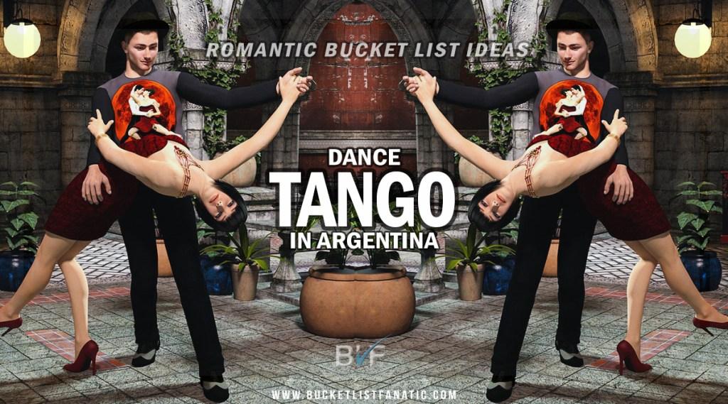 Tango Argentina - Romantic Experiences Around the World