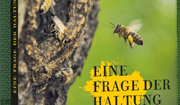 Eine Frage der Haltung – Dokumentarfilm zum Verhältnis von Mensch, Biene und Varroamilbe