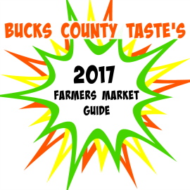 Bucks County Taste's 2017 Farmers Market Guide