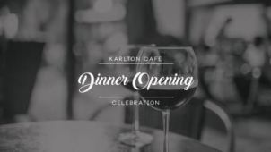 Dinner Opening at the Karlton Cafe