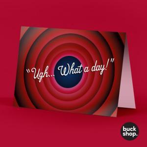 Ugh... What a day! - TikTok inspired Greeting Card, Birthday Card
