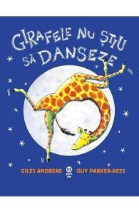 cărți copii 0-6 ani-Girafele nu știu să danseze