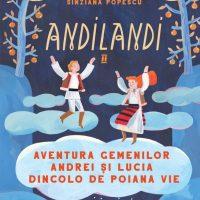 Aventura gemenilor Andrei și Lucia dincolo de Poiana Vie, de Sînziana Popescu