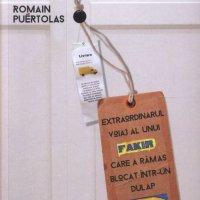 Extraordinarul voiaj al unui fakir care a rămas blocat într-un dulap Ikea, de Romain Puertolas