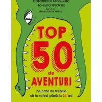 Top 50 de aventuri, de Pierdomenico Baccalario și Tommaso Percivale