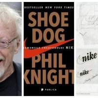 Cum a creat Phil Knight imperiul NIKE și ce lecții valoroase a învățat pe parcurs