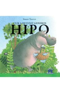 cărți cu lecții de viață-Cum a devenit generos Hipo