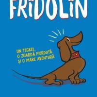 Fridolin, de Franz Caspar, o poveste aventuroasă despre un cățel curajos și amuzant