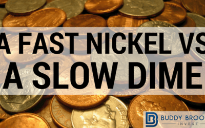 A Fast Nickel vs. A Slow Dime