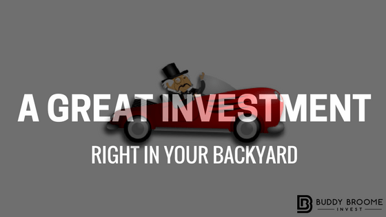 A Great Investment Right in Your Backyard!