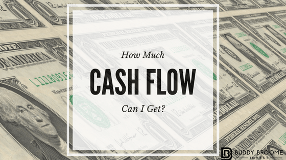How Much Cash Flow Can I Get?