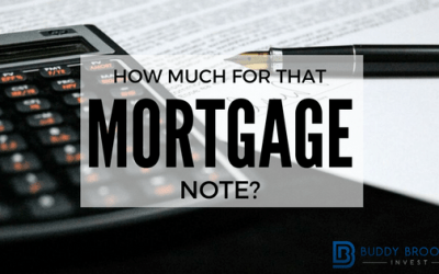How Much for that Mortgage Note?