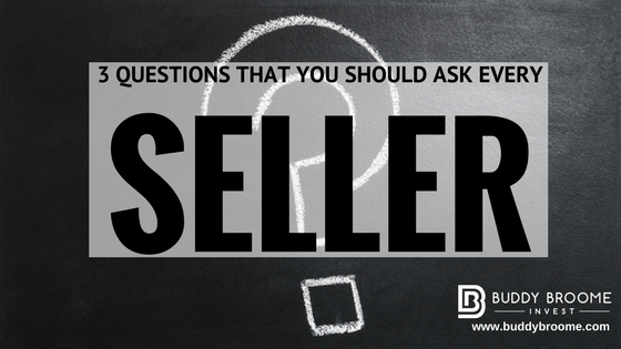 3 Questions That You Should Ask Every Seller