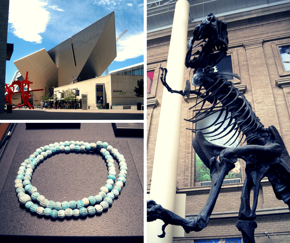 Interesting exhibits at theDenver Museum of Nature & Science and the Denver Art Museum