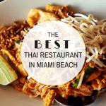 The Best Thai Restaurant In Miami Beach
