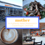 Mother: An Authentic Italian Restaurant In Copenhagen, Denmark