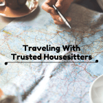 Traveling With Trusted Housesitters
