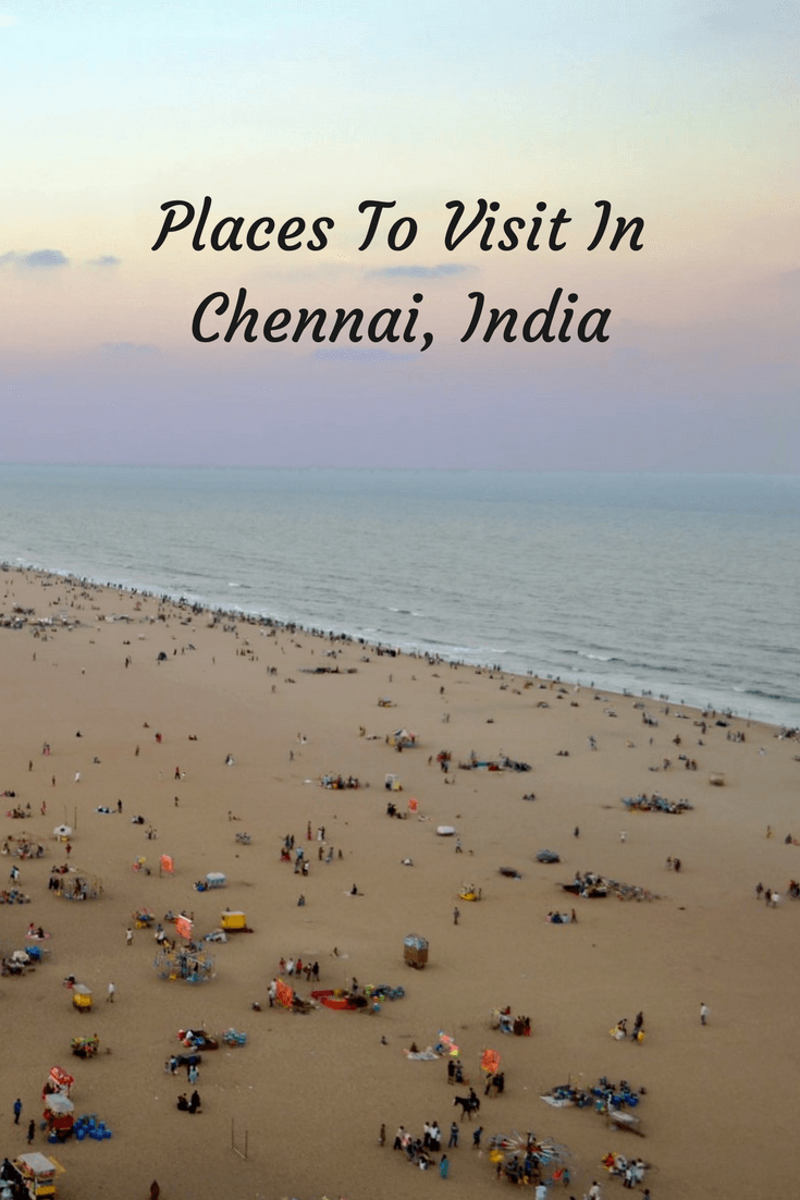 Planning a trip to Eastern India? Here are a few recommendations for places to visit in Chennai. It's a bustling city with a lot of history!