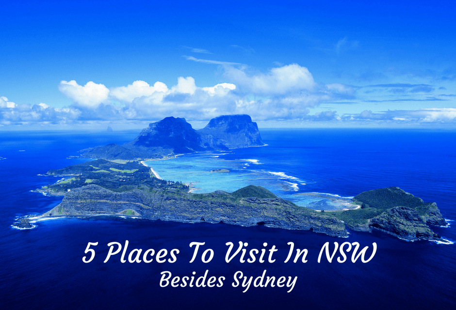 5 Places To Visit In NSW Besides Sydney