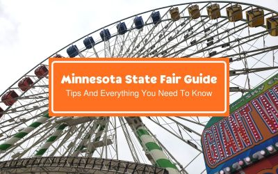 Minnesota State Fair Guide: Tips And Everything You Need To Know!