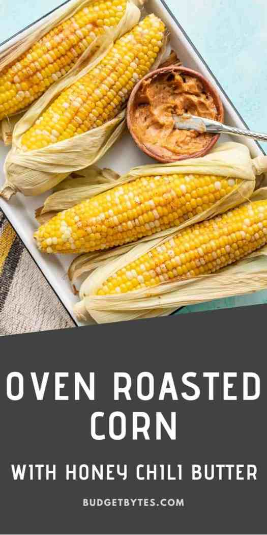 Oven roasted corn on a tray with a bowl of honey chili butter, title text at the bottom