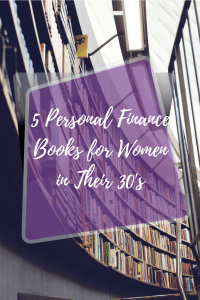 5 Personal Fiance Books for Women in Their 30's