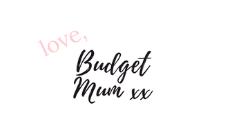 love budget mum blog - frugal and budget living blog