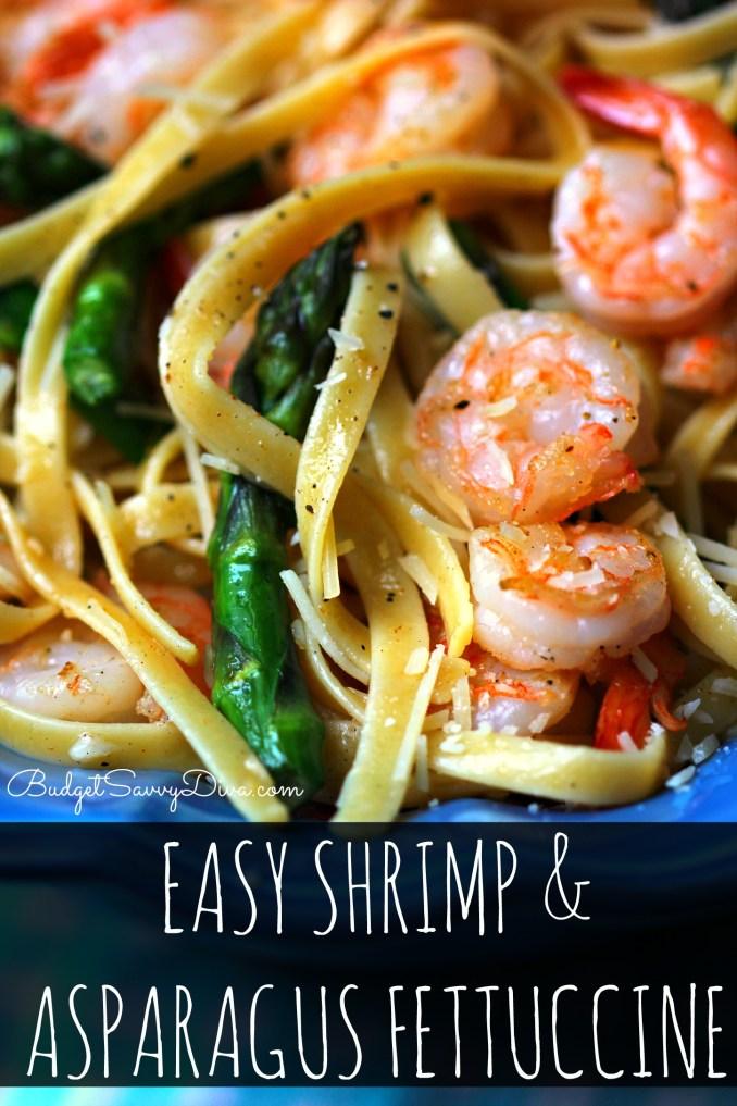 Easy Shrimp and Asparagus Fettuccine Recipe | Budget Savvy