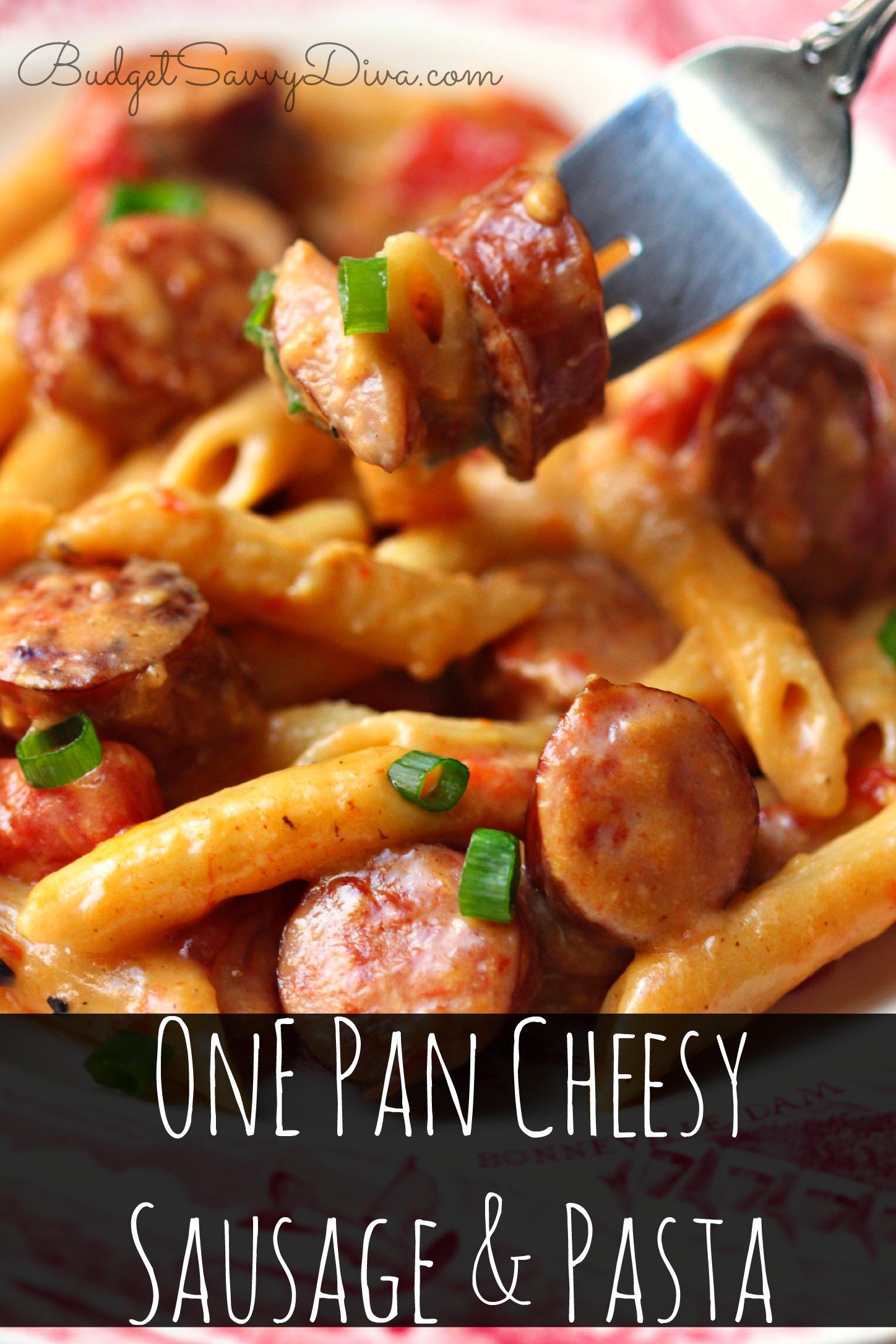 One Pan Cheesy Smoked Sausage & Pasta Recipe | Budget Savvy Diva