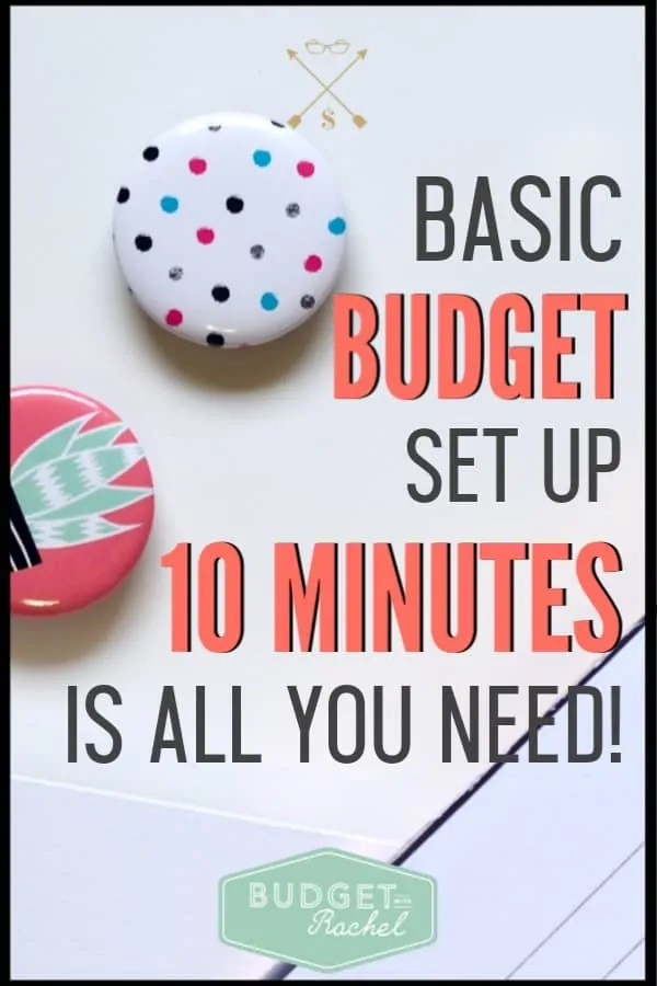 Struggling to set up your budget? You are making it too complicated! Here are the budget basics you need to know to set up a working budget in just 10 minutes! Get started right now! #budget #budgettips #freeprintables