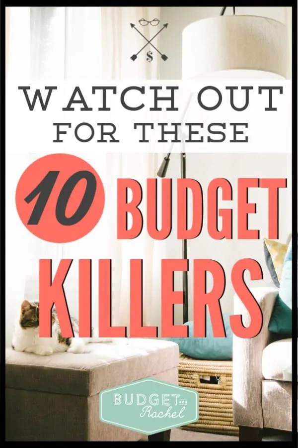 If you are trying to stick to your budget, you need to watch out for these budget killers. Your budget can be sabotaged by these things. Use this budget tip to stick to your budget every month! #budget #budgettips #freeprintables