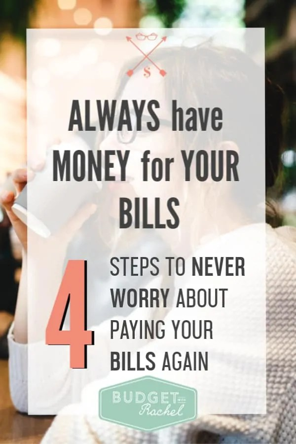 Stop being behind on bills in 4 steps | never stress about having enough money to pay your bills | bill payment solution | living a month ahead | eliminate the paycheck to paycheck budget #paychecktopaycheck #paycheck #bills #budget #moneymanagement