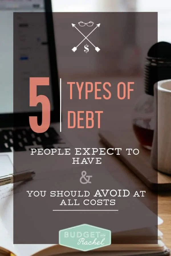 5 types of debt people expect to have | normal people have debt, but you should avoid it at all costs | types of debt you should avoid | debt payoff | debt free journey | debt free | student loans #debt #debtfree #debtpayoff #daveramsey #loans