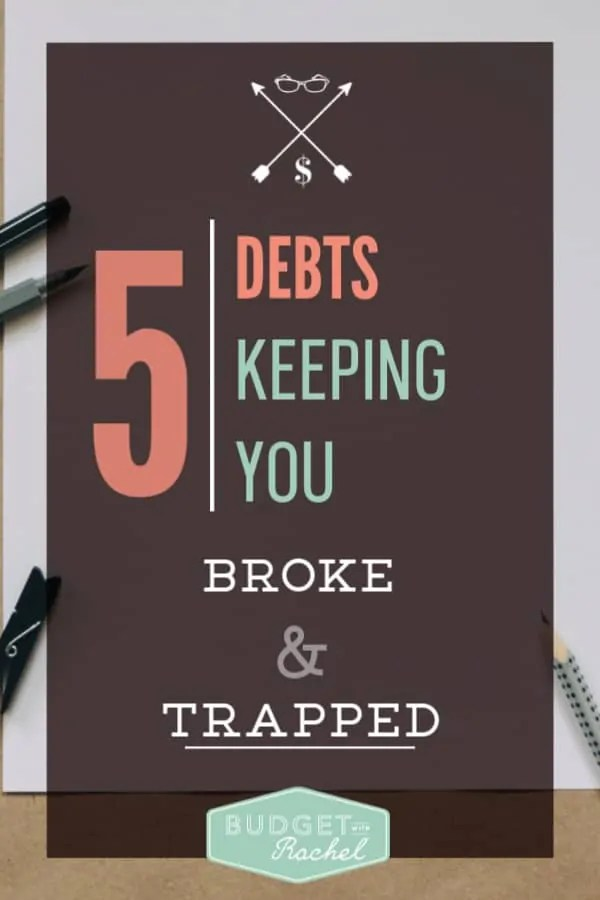 5 Types of debt that everyone has that will keep you from becoming wealthy | debt will keep you broke and trapped | debt free journey | debt payoff | debt free tips for living your best life | paying off debt will free up your income to start building wealth #debtfree #debtpayoff #debtfreejourney #personalfinance #financetips
