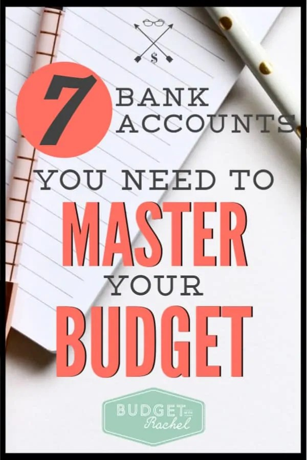 Ready to take your budget to the next level? You need to have these 7 bank accounts to help you have control over your money. Sticking to your budget will be so much easier with these accounts. #budget #budgettips #savemoney