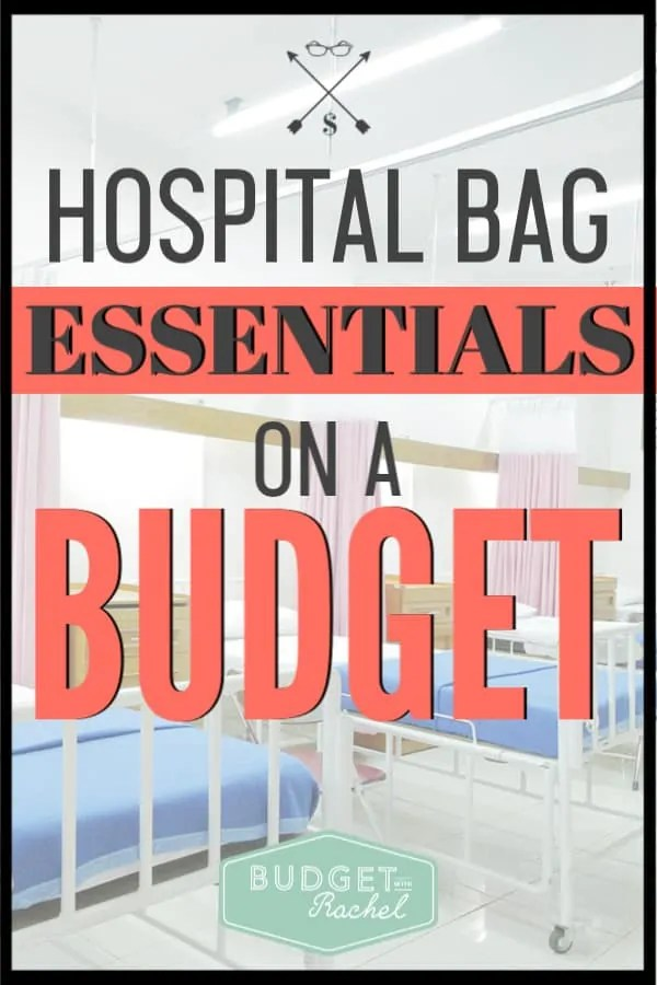 If you are heading to the hospital to have a baby, don't overspend! You don't have to spend tons of money to get your hospital bag ready. I spent less than $25 to have all my hospital bag essentials ready to go! #budget #budgettips #freeprintables