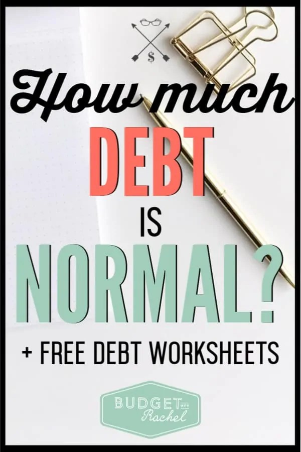 If you are in debt, do you have a normal amount? Debt can be overwhelming and this will tell you how much debt is normal for you to have. #debtfree #debtpayoff #financialfreedom
